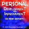 CR News Reports© - Personal Development and Improvement  - Real Improvement