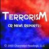 CR News Reports© - Terrorism - New Label For The Troublemakers